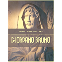 Giordano Bruno (Illustrated) (English Edition)