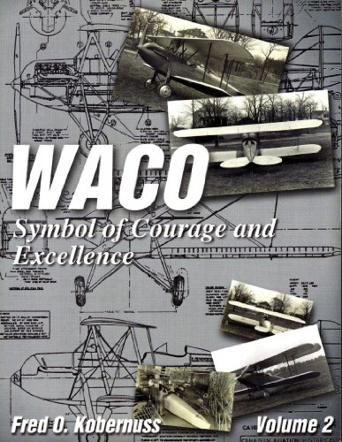 Used, Waco, Symbol of Courage & Excellence, Vol. 2 (Aviation for sale  Delivered anywhere in USA