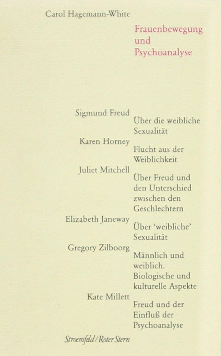 Frauenbewegung und Psychoanalyse: Mit einem Quellenanhang