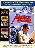 American Splendor and More American Splendor: The Life and Times of Harvey Pekar by Harvey Pekar (2003-07-29)