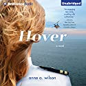 Hover Audiobook by Anne A. Wilson Narrated by Angela Dawe