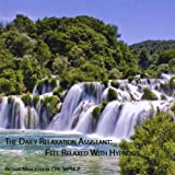 Daily Relaxation Assistant: Feel Relaxed With Hypn by Richard Cht. Mpnlp Mangelsdorf