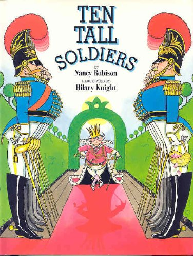Ten Tall Soldiers: A Story