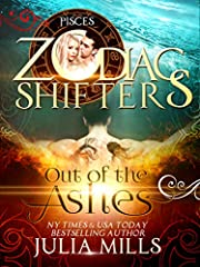 Out of the Ashes: A Zodiac Shifters Paranormal Romance: Pisces