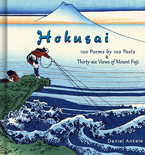 (Hokusai: 100 Poems by 100 Poets & Thirty-six views of Mount Fuji - Katsushika Hokusai - Ukiyo-e)