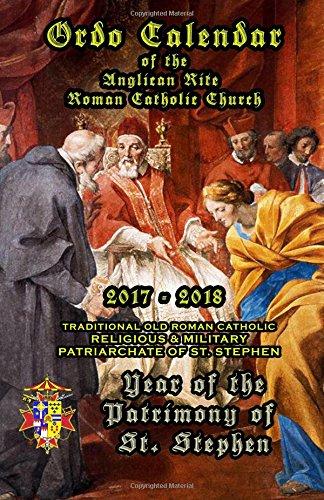 Download Ordo Calendar of the Anglican Rite Roman Catholic Church: 2017-2018 PDF