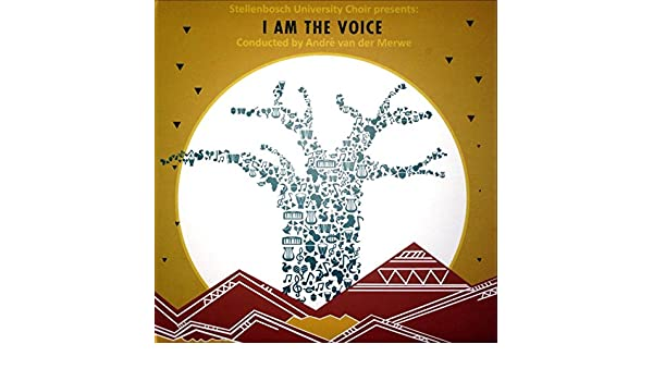 I Am the Voice by Stellenbosch University Choir on Amazon