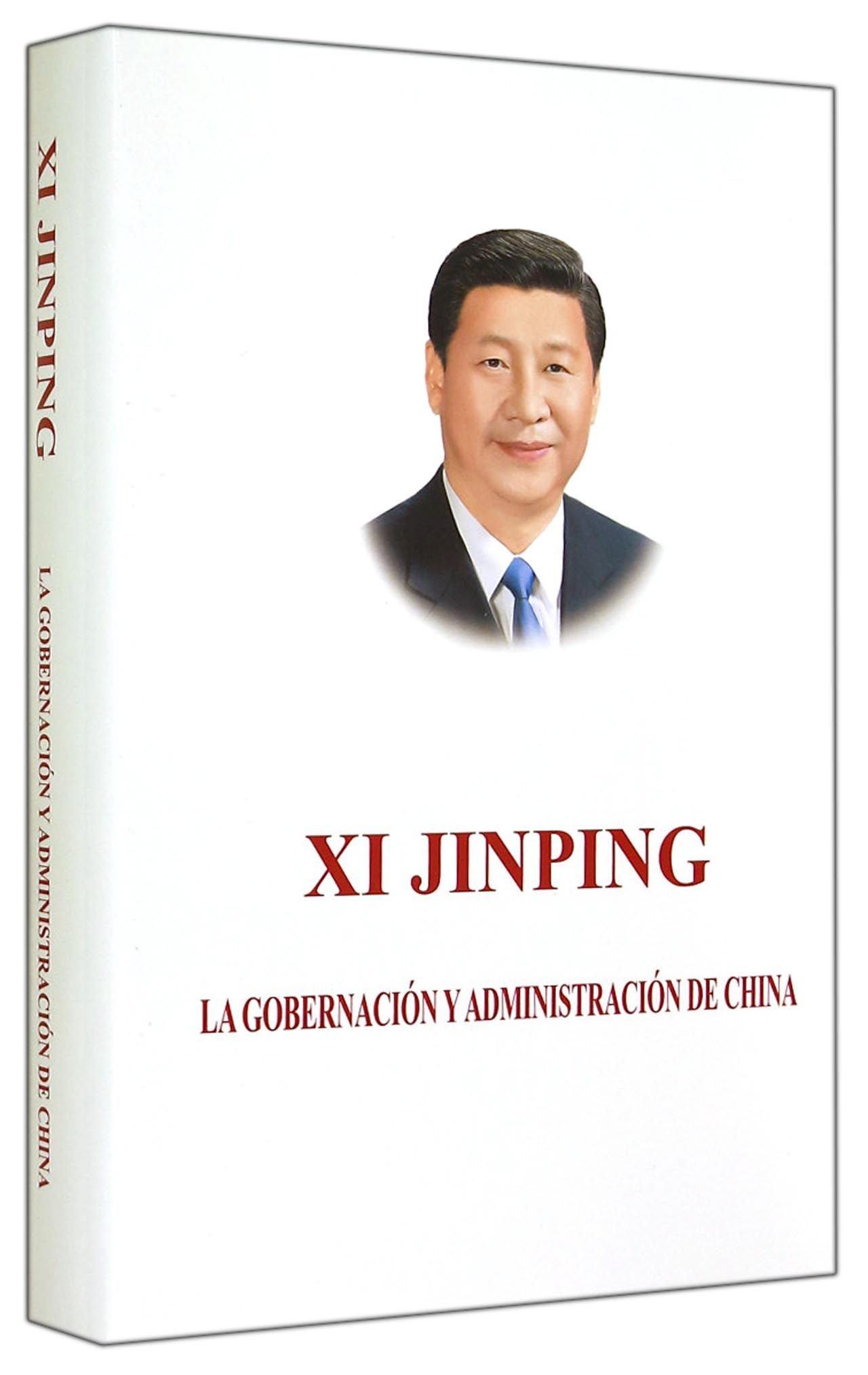 Read Online XI JINPINGTHE GOVERNANCE OF CHINA Spanish Version (Spanish Edition) pdf