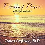 Evening Peace: A Guided Meditation