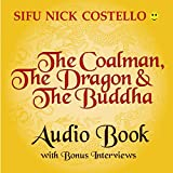 The Coalman, the Dragon and the Buddha