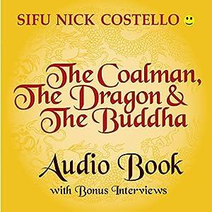 The Coalman, the Dragon and the Buddha Audiobook