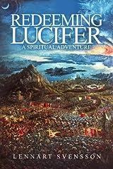 Redeeming Lucifer: A spiritual adventure Paperback