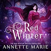 Red Winter: Red Winter, Book 1 | Annette Marie