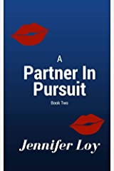 A Partner In Pursuit: Book Two (Protector Series 2) Kindle Edition