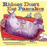 Rhinos Don't Eat Pancakes