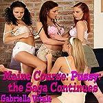 Maine Course: Pussy: The Saga Continues   Gabriella Vitale