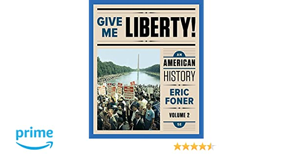 Amazon give me liberty an american history fifth full amazon give me liberty an american history fifth full edition vol 2 9780393615746 eric foner books fandeluxe Gallery