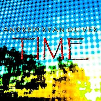Time de Andrew Ryan Oliver en Amazon Music - Amazon.es