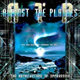 Architecture of Oppression by Against The Plagues