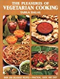 The Pleasures of Vegetarian Cooking, Tarla Dalal, 8187111070