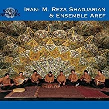 Iran: M. Reza Shadjarian & Ensemble Aref