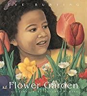 Flower Garden by Bunting Eve Hewitt Kathryn…