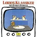Loriots Klassiker Hörspiel von  Loriot Gesprochen von:  Loriot,  div.
