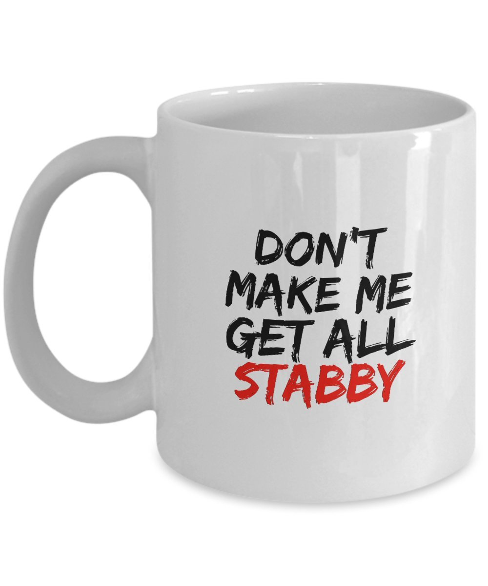 ないMake Me GetすべてStabby – Funny Coffee Mug for Vampire Slayers B06Y3M7SM1