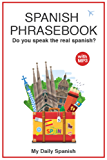 Spanish Phrase book for Travelers (Spanish Phrases Book 1) (English Edition)