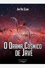 O Drama Cósmico de Javé (Portuguese Edition) Kindle Edition