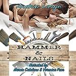 Hammer & Nails | Andria Large