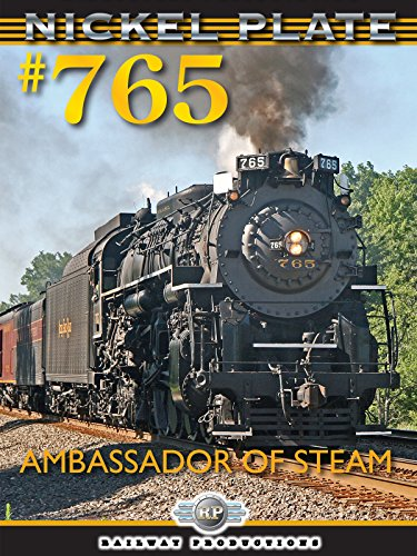 Nickel Plate 765-Ambassador of - Ambassador Running