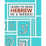 Learn to Read Hebrew in 6 Weeks