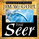 The Seer Audiobook by James Goll Narrated by Richard Reneau