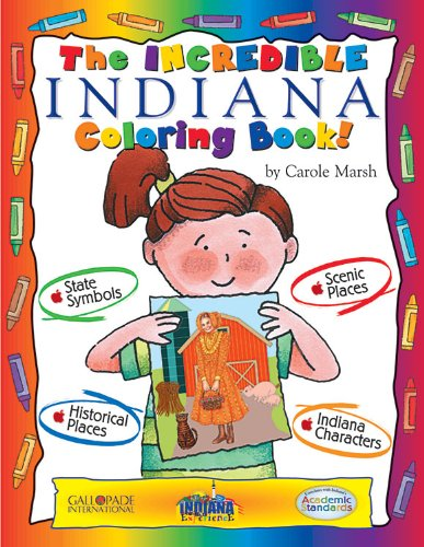 The Incredible Indiana Coloring Book (Indiana Experience) pdf epub