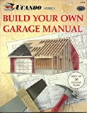 Build Your Own Garage Manual, National Plan Service, 0934039267