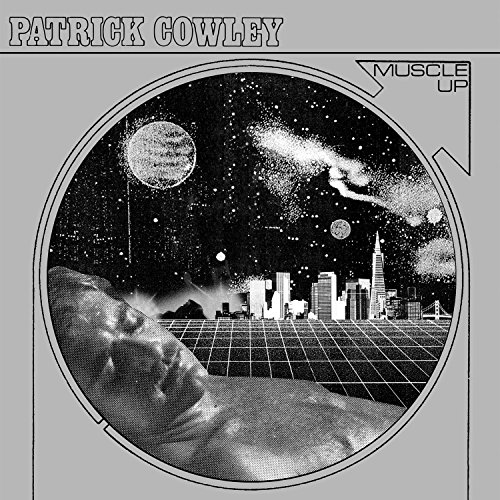 Patrick Cowley-Muscle Up-REMASTERED-CD-FLAC-2015-NBFLAC Download