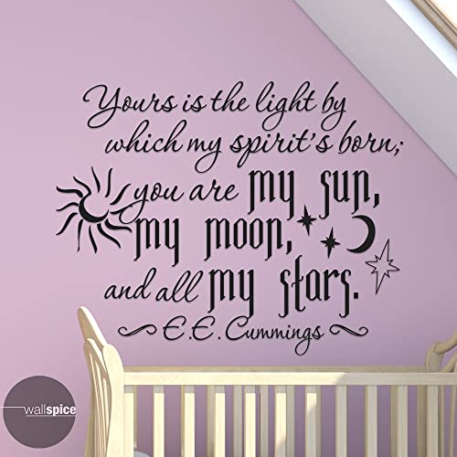You Are My Sun My Moon And All My Stars EE Cummings Vinyl Wall Decal Sticker