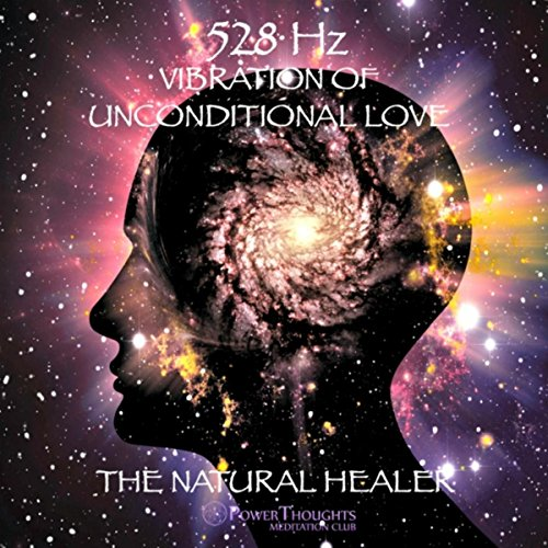 Natural Love (528hz Vibration of Unconditional Love: The Natural Healer)
