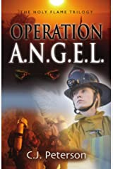 Operation A.N.G.E.L.: The Holy Flame Trilogy Kindle Edition