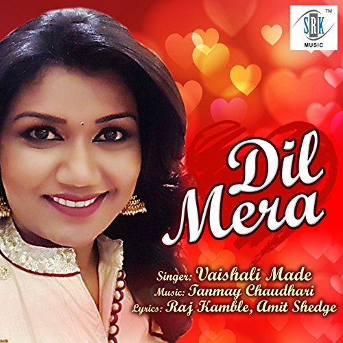 Dil Mera by Vaishali Made on Amazon Music - Amazon.com