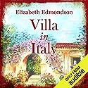Villa in Italy Hörbuch von Elizabeth Edmondson Gesprochen von: Nicolette McKenzie