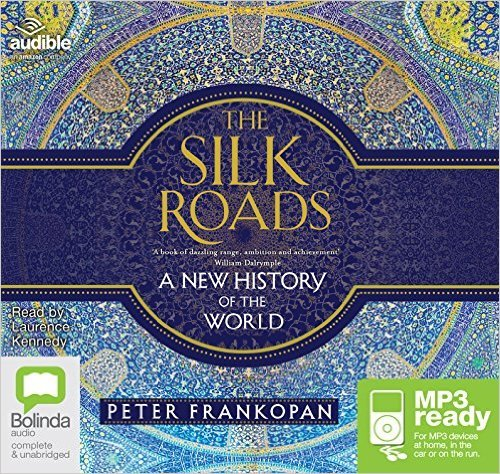 [By Peter Frankopan] The Silk Roads: A New History of the World (MP3 CD)【2016】by Peter Frankopan (Author) Audiobook, MP3 Audio, Unabridged (1783)