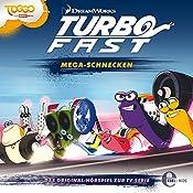 Mega-Schnecken (Turbo Fast 2): Das Original-Hörspiel zur TV-Serie | Thomas Karallus