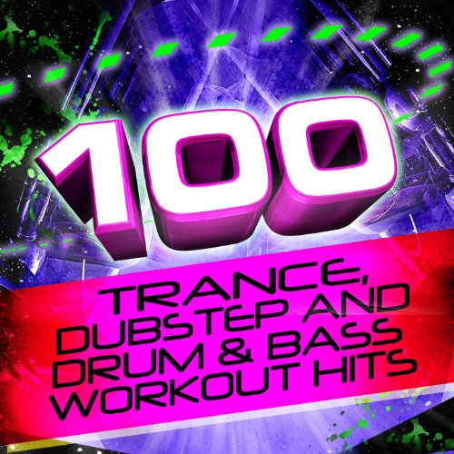 100 Trance, Dubstep, And Drum ...