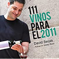 111 vinos para el 2011 / 111 Wines For 2011 (Spanish Edition)