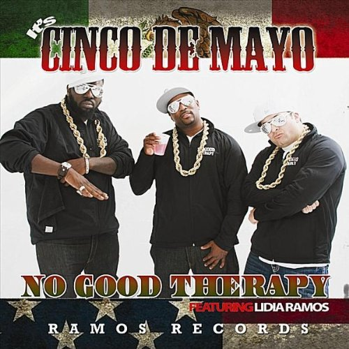 It's Cinco De Mayo - Songs Cinco Mayo Good De