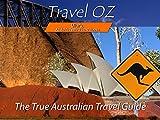 Uluru, Adelaide Festivals and Noosa