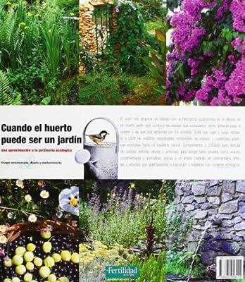 Cuando el huerto puede ser un jardín: una aproximación a la ...