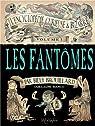L'Encyclopédie curieuse & bizarre par Billy Brouillard, tome 1 : Les Fantômes par Bianco